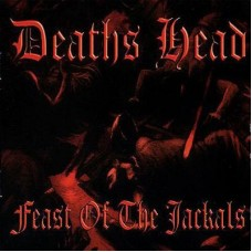 Deaths Head - Feast of the Jackals  - CD
